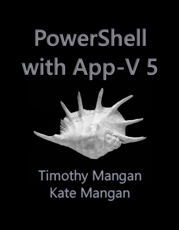 PowerShell with App-V 5 Book